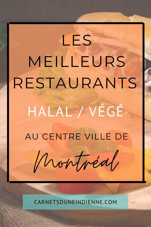 Epingle Pinterest : meilleurs restaurants halal / végé au centre ville de Montréal