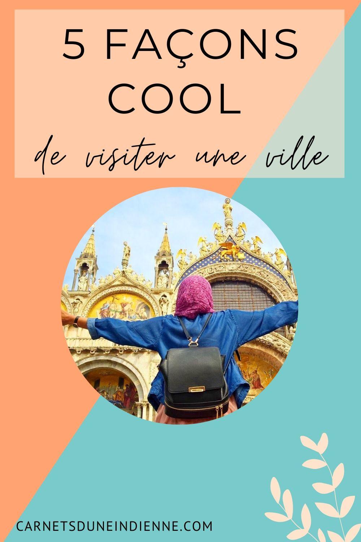 épingle pinterest : 5 façons cool de visiter une ville