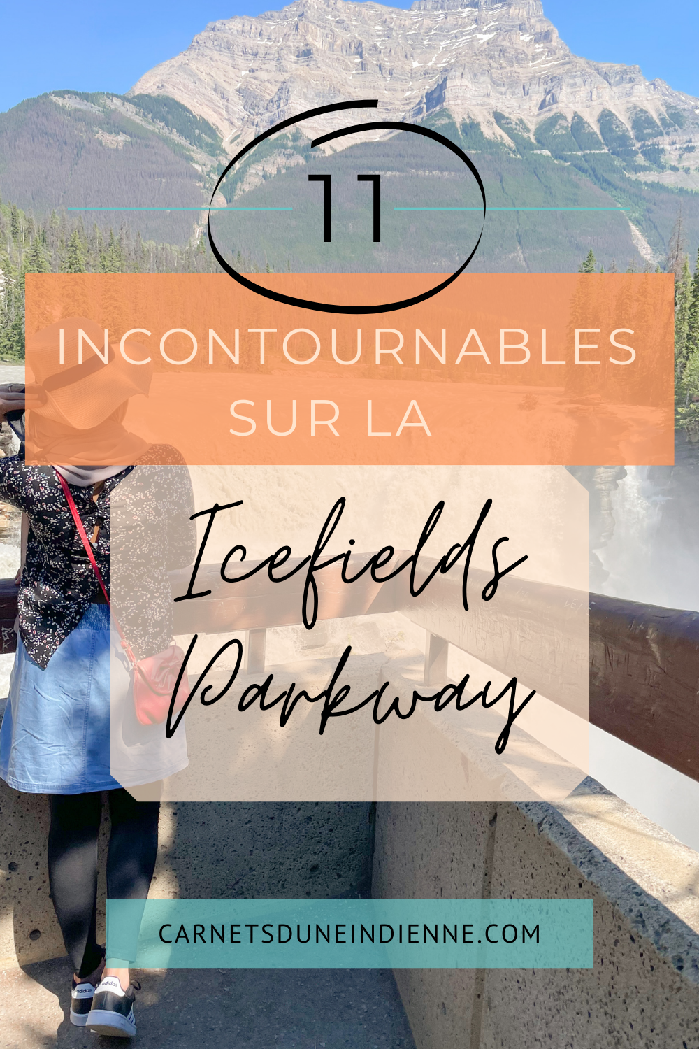 11 incontournables - Icefields Parkway